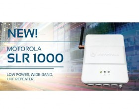 THE NEW MOTOTRBO SLR1000 UHF REPEATERS ARE ORDERABLE NOW!